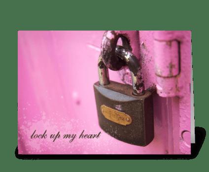 Lock Up My Heart greeting card