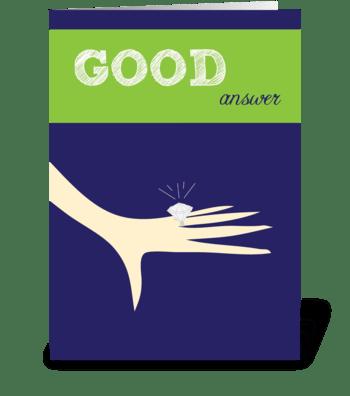 Good Answer greeting card