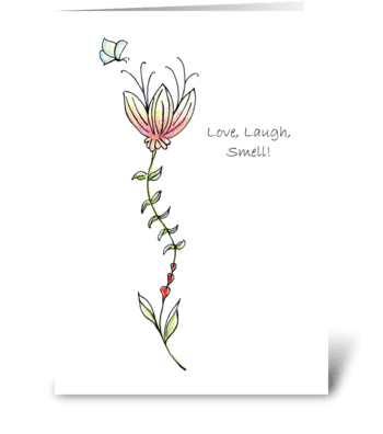 Love, Laugh, Smell! greeting card
