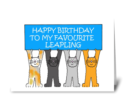 Happy Birthday Favourite Leapling greeting card