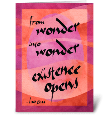 Lao Tzu Quote: Wonder greeting card