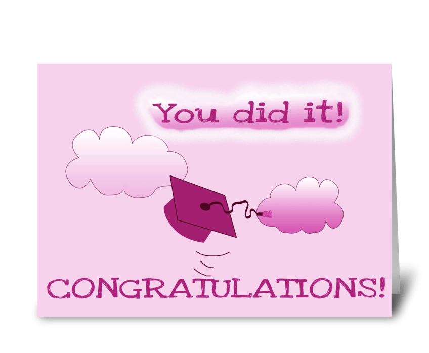 You did it! (pink version) greeting card