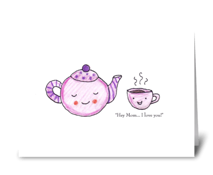 Teapot Mom greeting card