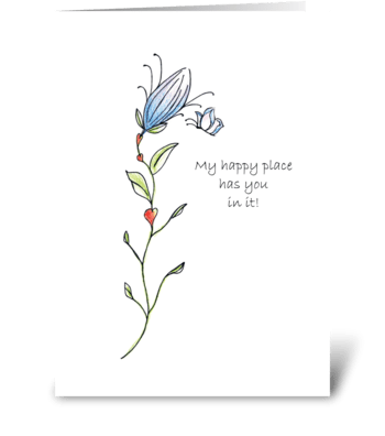 My happy place has you in it! greeting card