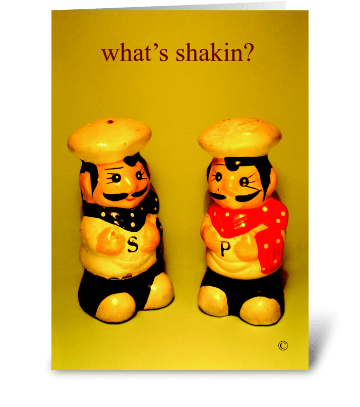 What's shakin? greeting card