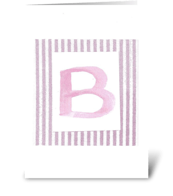 B - Baby Girl greeting card