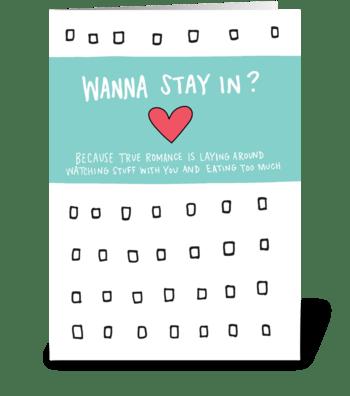 Wanna Stay In? Netflix Binge Card greeting card