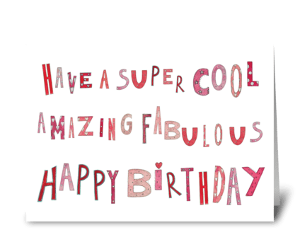 Super Cool Fabulous Happy Birthday greeting card