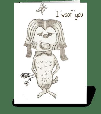 I 'woof' you greeting card