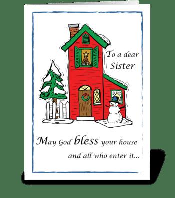 Sister, God Bless House Christmas greeting card