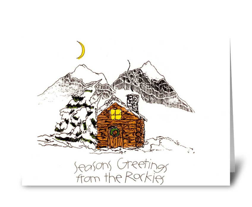 Seasons Greetings from the Rockies greeting card