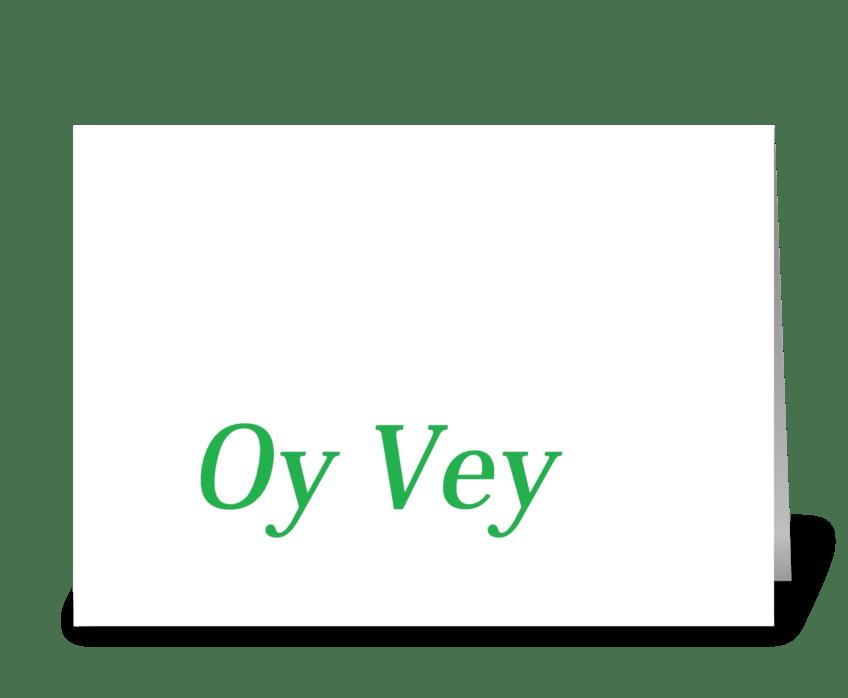 Oy Vey greeting card