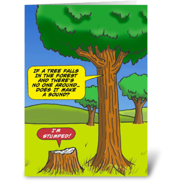 If A Tree Falls In The Forest greeting card