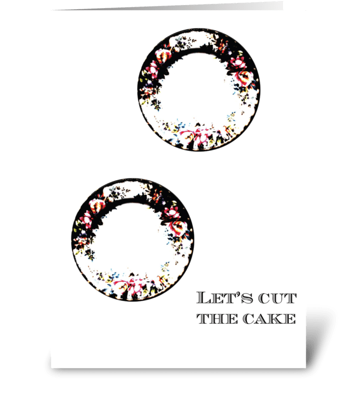 Lets Cut the Cake greeting card