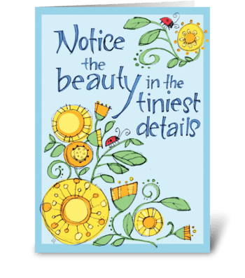 Notice the Beauty greeting card