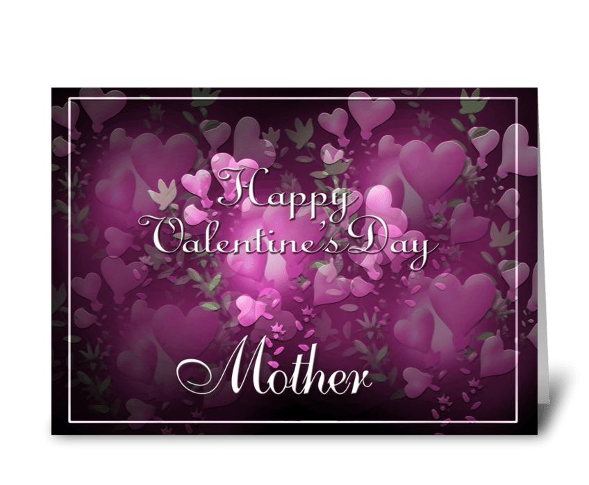 Happy Valentine's Day to Mother greeting card