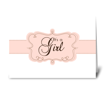 It's a girl birth announcement  greeting card