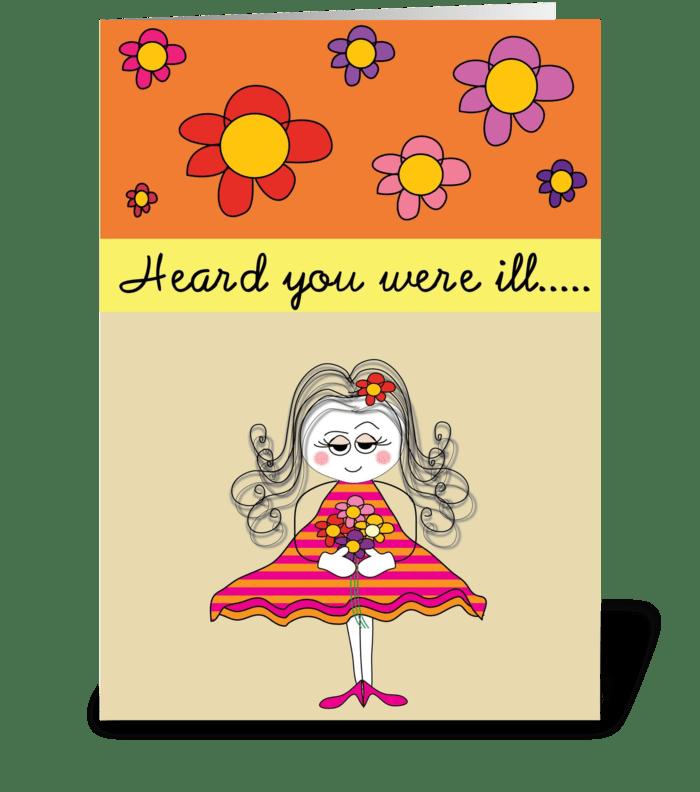 Heard you were ill greeting card