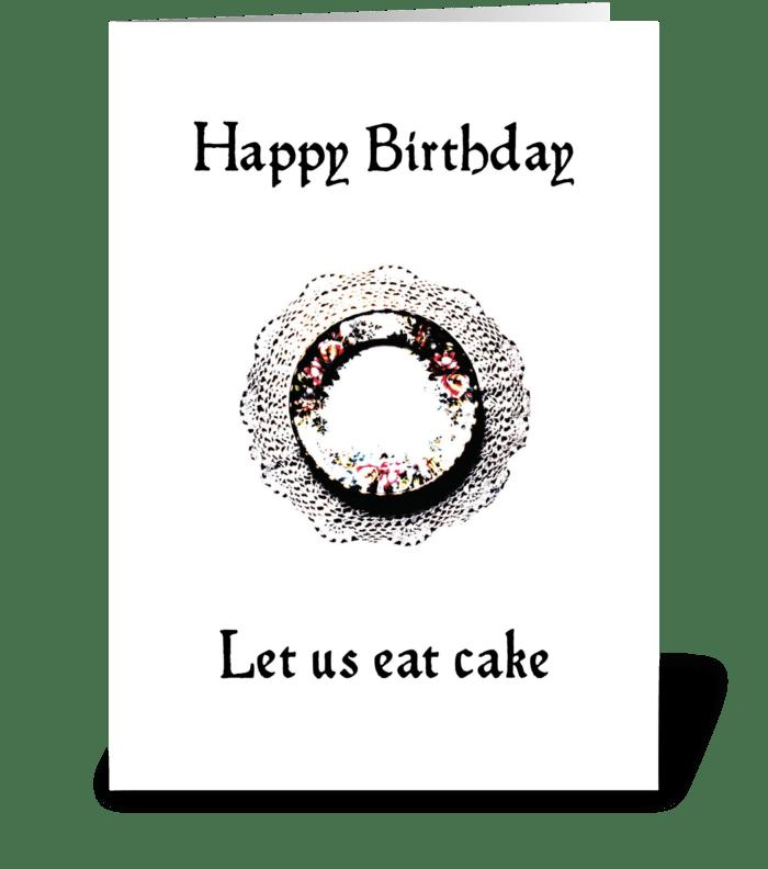 Happy Birthday - Let us eat cake greeting card