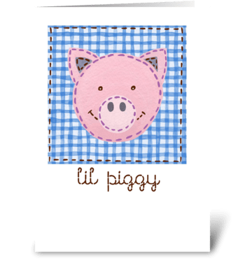Lil Piggy greeting card