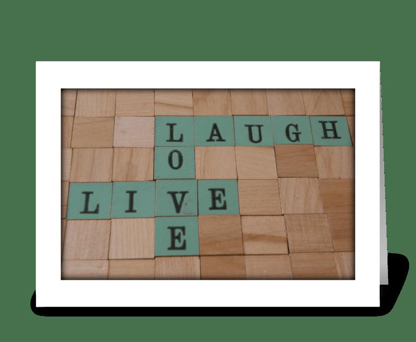 Live, Love & Laugh greeting card