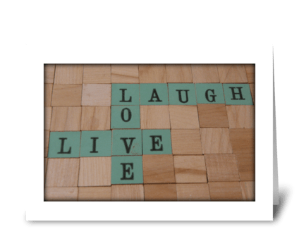 Live, Love & Laugh greeting card