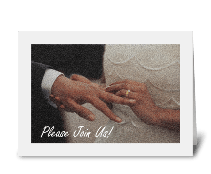 Please Join Us As We Take Our Vows greeting card