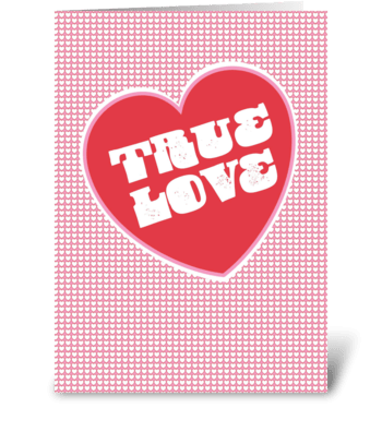 True Love greeting card