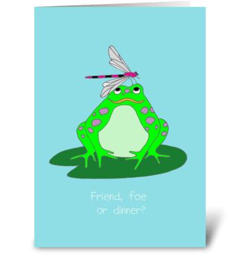Friend, foe or dinner? greeting card