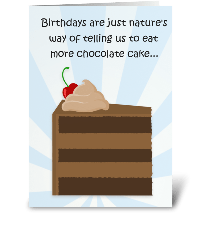 Eat More Chocolate Cake greeting card