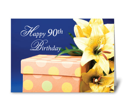 90 Year Old Birthday Gift and Lilies  greeting card