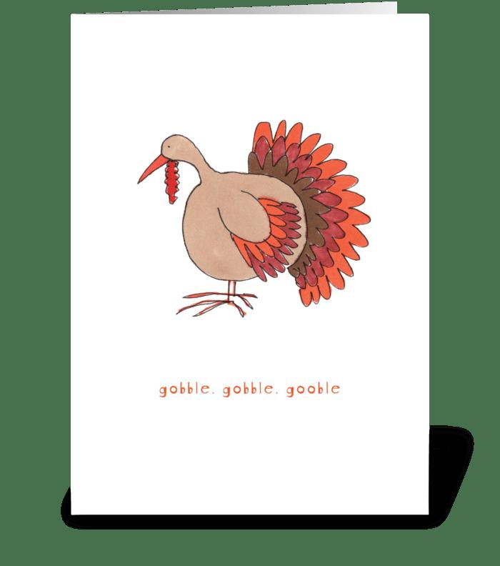 gobble, gobble, gobble greeting card