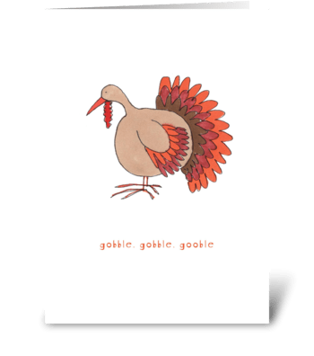 gobble, gobble, gobble greeting card
