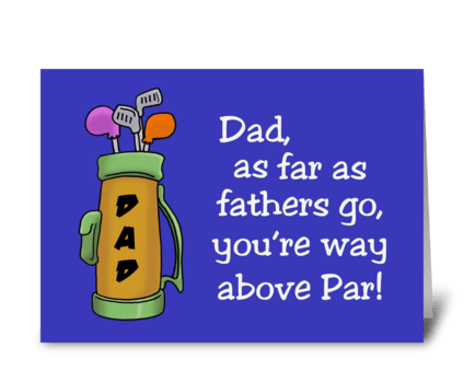 You'e Way Above Par greeting card