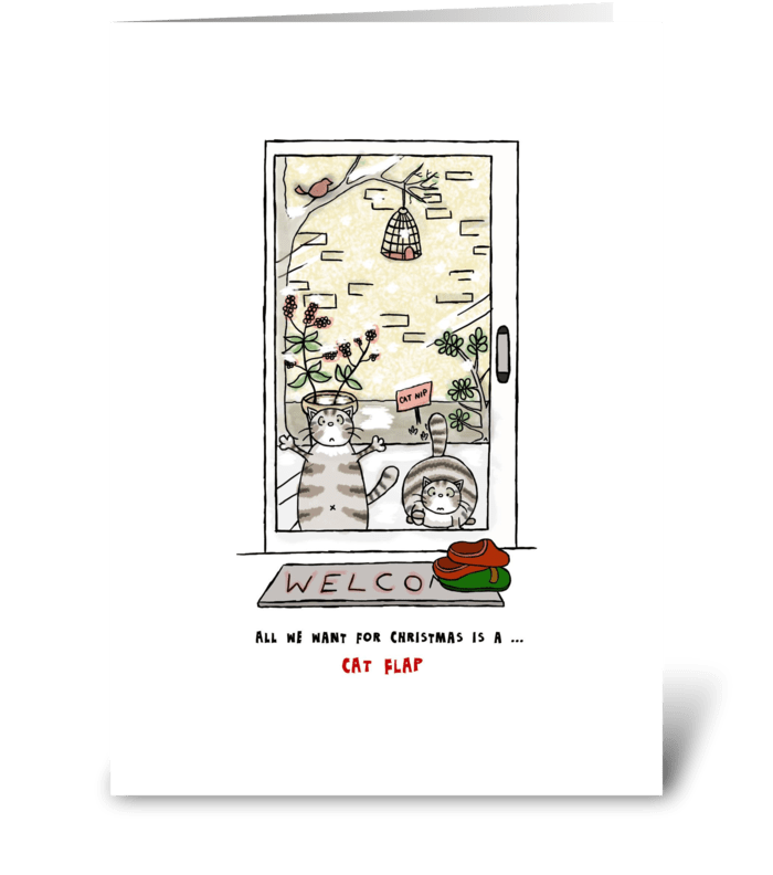 Merry Christmas - Cats Want Cat Door greeting card