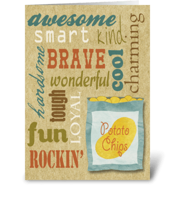 All that and a bag of chips! greeting card