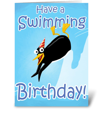 Have a swimming Birthday greeting card