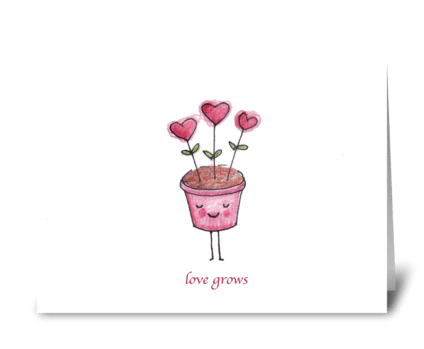 Love Grows greeting card