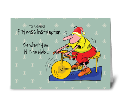 To Fitness Instructor Spinning Bike greeting card