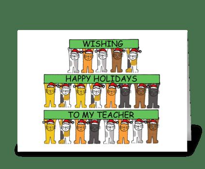 Happy Holidays to Teacher Cartoon Cats greeting card
