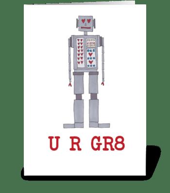 U R GR8 greeting card