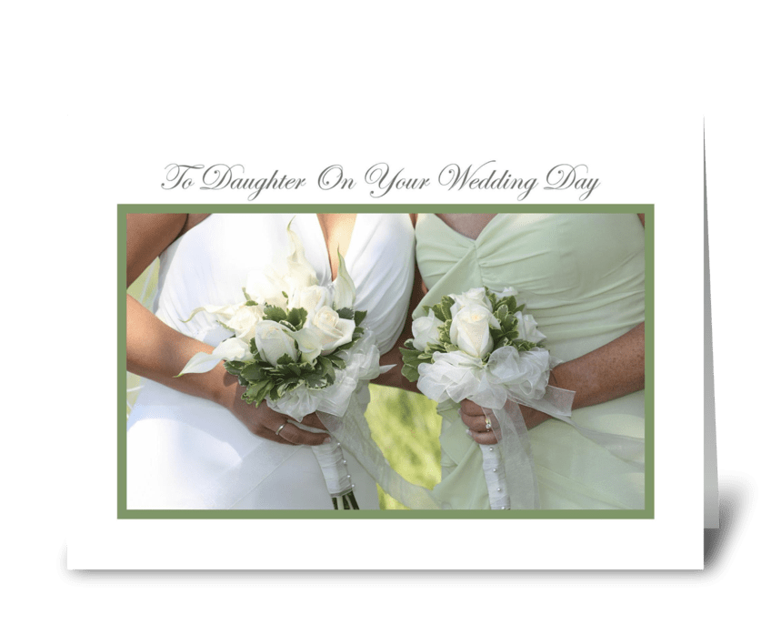 Daughter on Your Wedding Day greeting card