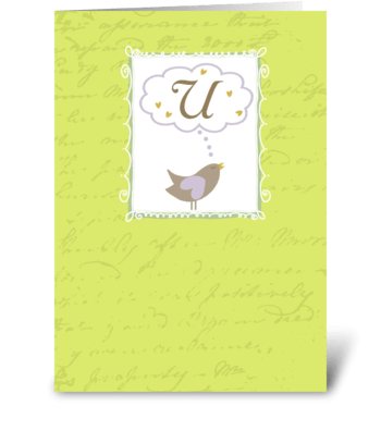 "Thinking of ""U"" with Love greeting card"