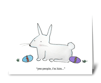 Sarcastic Easter Bunny greeting card