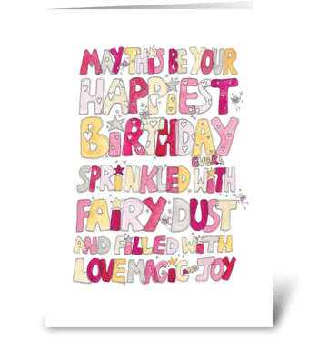 May This Be Your Happiest Birthday Ever! greeting card