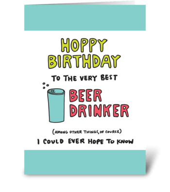 Hoppy Birthday Beer Drinker greeting card