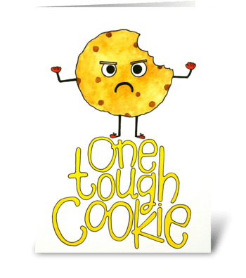 One tough Cookie greeting card