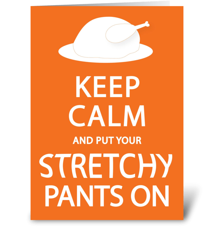 S-T-R-E-T-C-H-Y pants greeting card