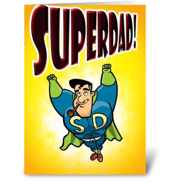SUPERDAD! greeting card