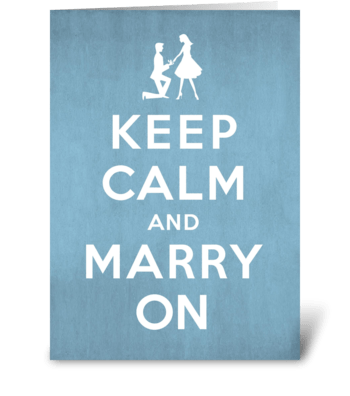 Keep Calm and Marry On Engagement greeting card